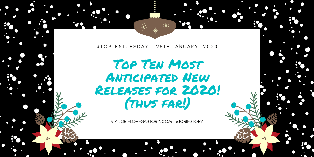 Top Ten Most Anticipated New Releases for 2020 banner created by Jorie in Canva.