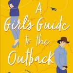 The Girl's Guide to the Outback by Jessica Kate