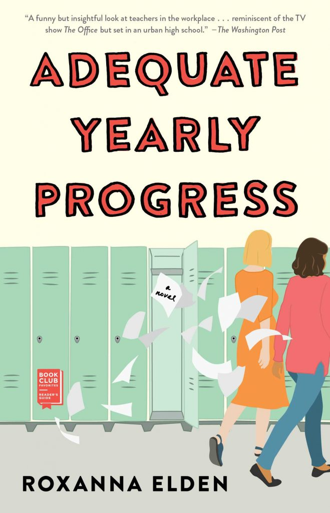 "#PubDay Book Review | ""Adequate Yearly Progress"" by Roxanna Elden"