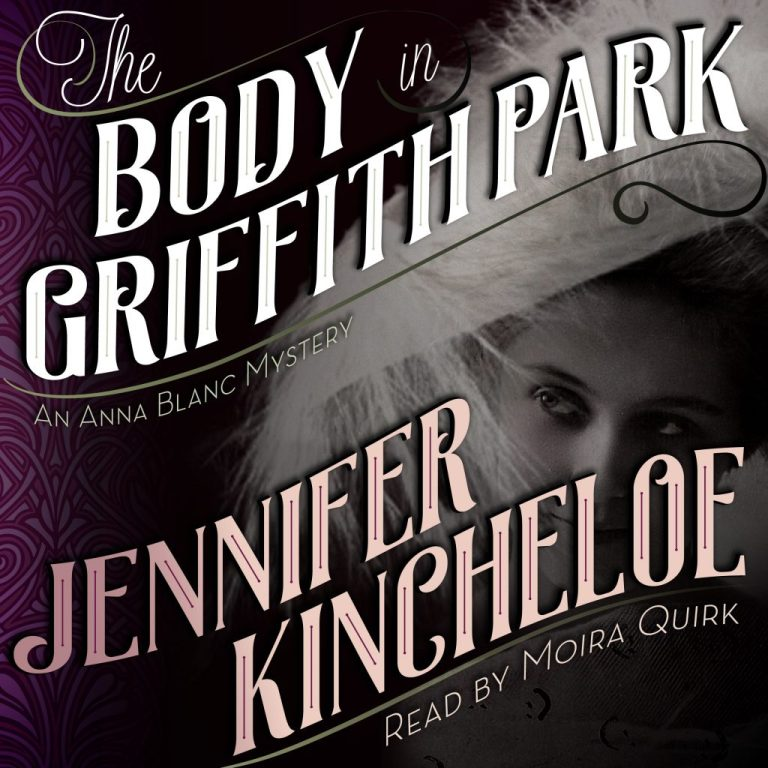 "Author Interview | In conversation discussing the #AnnaBlanc series whilst highlighting portions of the third installment ""The Body in Griffith Park"" with the author Jennifer Kincheloe"