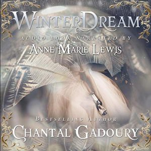 "An Audiobook Spotlight  | ""Winterdream"" (a Nutcracker retelling) by Chantal Gadoury, narrated by Anne Marie Lewis"