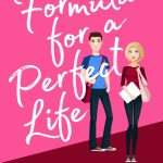 Formula for a Perfect Life by Christy Hayes