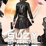 Suzy Spitfire Kills Everybody by Joe Canzano