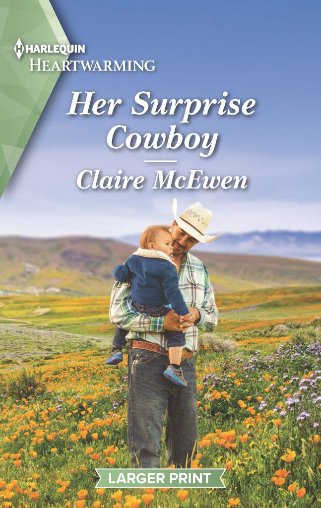 "#HarlequinHeartwarming Blog Book Tour | ""Her Surprise Cowboy"" (Book Three of the Heroes of Shelter Creek series) by Claire McEwen"