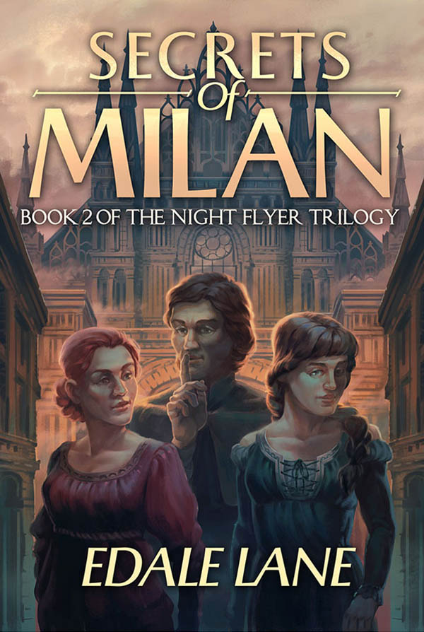 "#EnterTheFantastic Book Review | ""Secrets of Milan"" (Night Flyer Trilogy, Book Two) by Edale Lane"