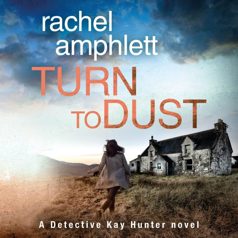 "#CrimeFicFridays Audiobook Series Spotlight | ""Turn to Dust"" (Book Nine: the Kay Hunter Detective series) by Rachel Amphlett, narrated by Alison Campbell"
