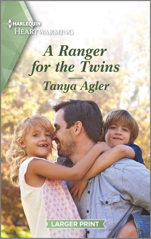 "A #HarlequinHeartwarming Blog Book Tour | ""A Ranger for the Twins"" (Book Two of the Hollydale series) by Tanya Agler"