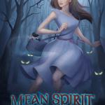 Mean Spirit by E. Chris Garrison