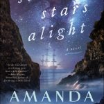 Set teh Stars Alight by Amanda Dykes
