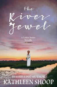 The River Jewel by Kathleen Shoop