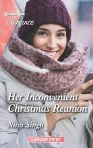 Her Inconvenient Christmas Reunion by Nina Singh