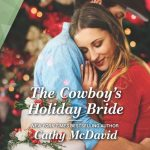The Cowboy's Holiday Bride by Cathy McDavid