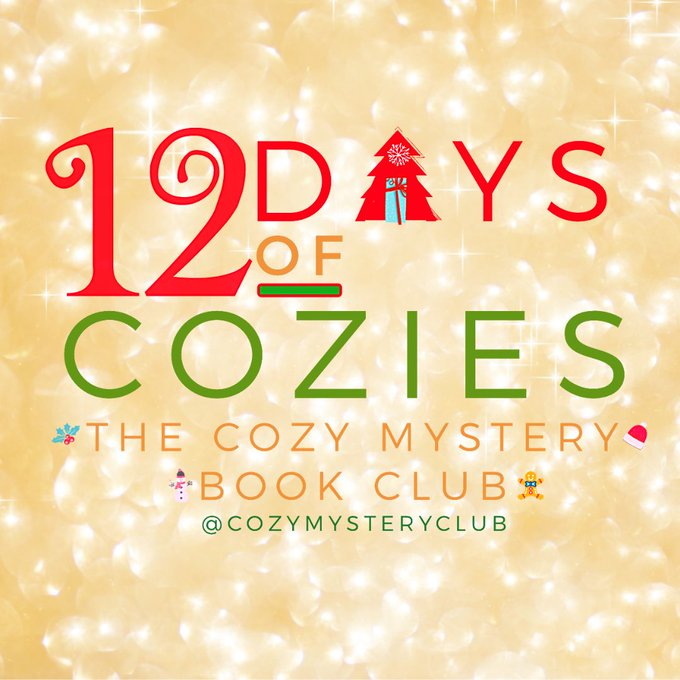 #12DaysOfCozies badge is part of The Cozy Mystery Book Club via @cozymysteryclub (Twitter) created by Angela Maria Hart @writerahart (Twitter). Badge is used with permission of Ms Hart.