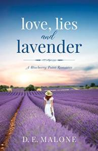 Love, Lies and Lavender by DE Malone