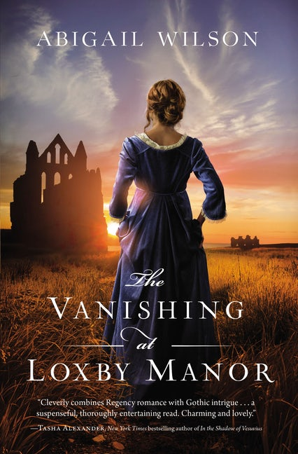 "A #HistoricalMondays #25PagePreview | feat. ""The Vanishing at Loxby Manor"" by INSPY Historical novelist Abigail Wilson"