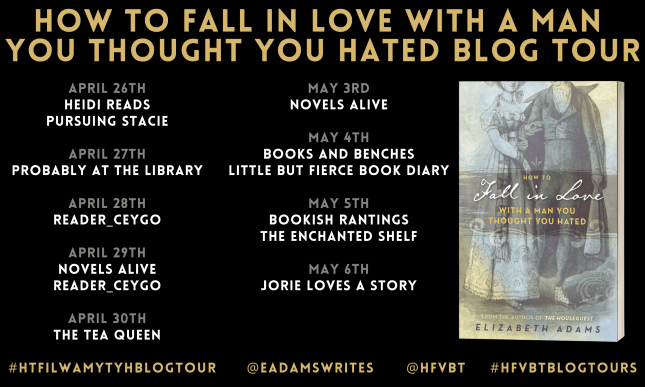 How to Fall in Love with a Man You Thought You Hated blog tour banner provided by HFVBTs and is used with permission.