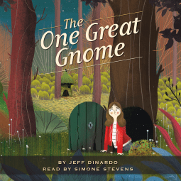 "A #WyrdAndWonder Audiobook Review | ""The One Great Gnome"" by Jeff Dinardo, narrated by Simone Stevens, courtesy of #NetGalley"