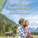 An Alaskan Homecoming by Beth Carpenter