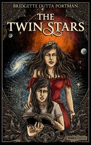 The Twin Stars by Bridgette D. Portman