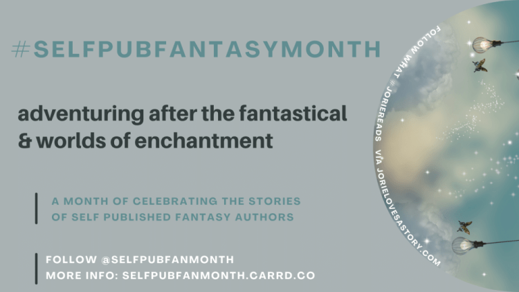 #SelfPubFantasyMonth 2021 banner created by Jorie in Canva.