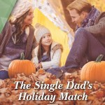 The Single Dad's Holiday Match by Tanya Agler