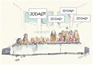 Jesus und so... das Judas deren Ideale verraten könnte, hätte Jesus sich so nicht träumen lassen, obwohl, er hätte es vorhersehen können, oder auch nicht. Somit waren die Wurzeln des Zölibats gelegt.
