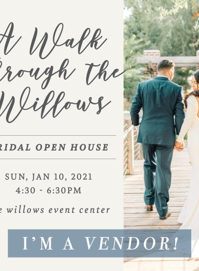 The Willows Open House 2021