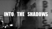 Into the Shadows ©Jose Bautista