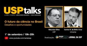 USP Talks discute o futuro da ciência no Brasil
