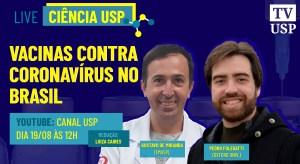 Cientistas falam de vacinas contra o coronavírus que serão produzidas no Brasil