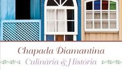 Photo of Livro Chapada Diamantina: Culinária & História recebe prêmio internacional