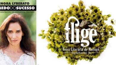 Photo of Chapada: Feira Literária de Mucugê terá bate-papo com a atriz e escritora Ingra Lyberato