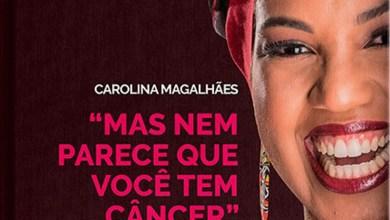Photo of Livro conta história sobre superação de câncer de mama com fé, força de vontade e sorrisos largos