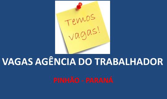 Agência do Trabalhador de Pinhão divulga vagas