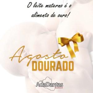 AGOSTO DOURADO – Vereadora Ada Dantas salienta a importância do aleitamento materno