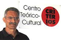 Centro Teórico Cultural CRITERIOS, dirigido por Desiderio Navarro.