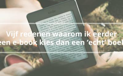 Vijf redenen waarom ik eerder een e-book kies dan een 'echt' boek