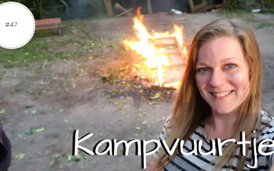 Kampvuurtje | Vlog #47