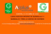 Días, 3, 4 y 5 de abril. Curso Auditor GlobalG.A.P versión 5.2 y cadena de custodia