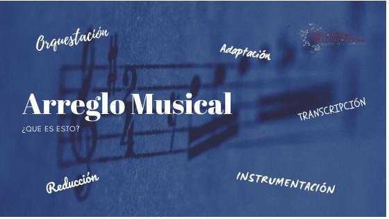 Arreglo musical - Arreglos musicales
