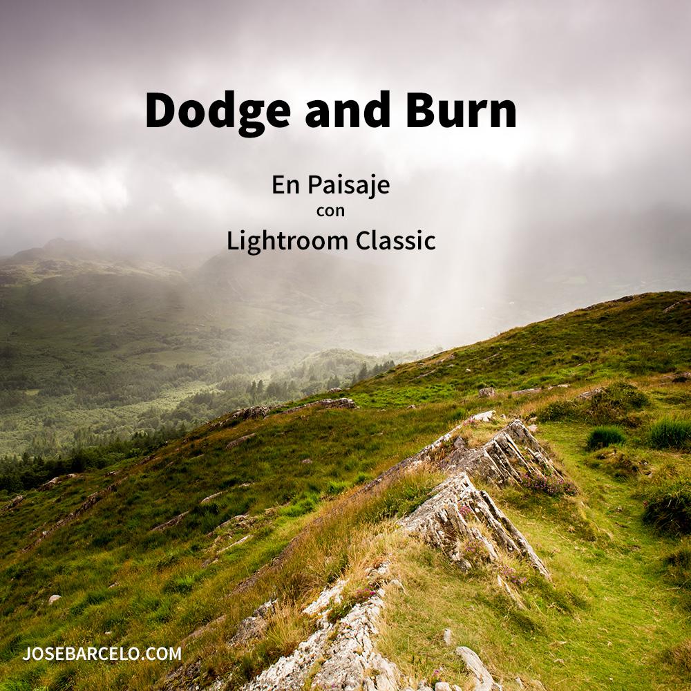 Curso online de fotografía: Dodge and Burn en fotografía de paisaje utilizando Lightroom Classic