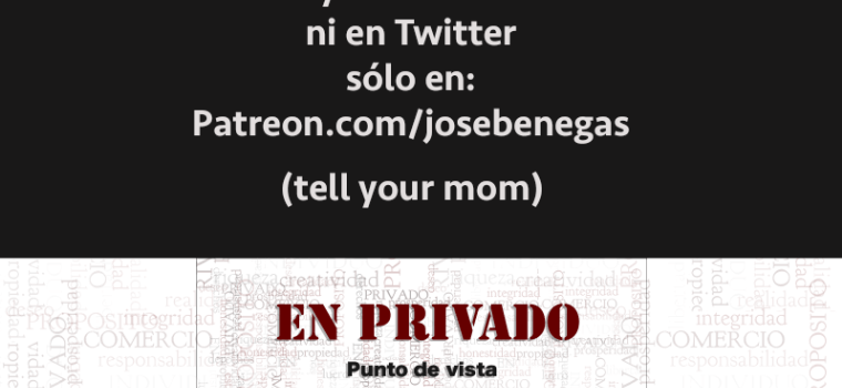 EN PRIVADO, en Patreon.com