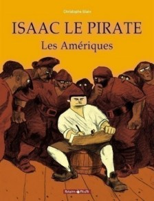 Isaac le pirate, Christophe Blain - Bande dessinée
