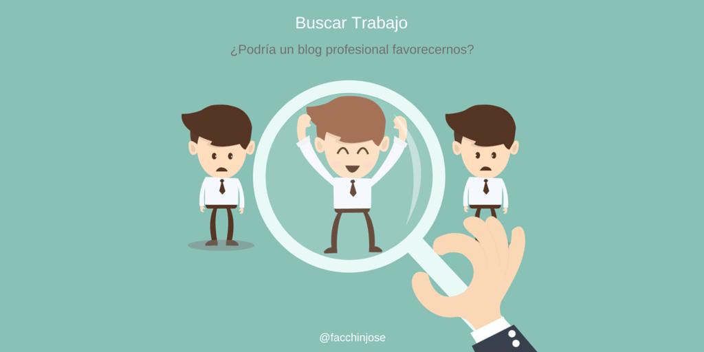 ¿Podría un blog profesional favorecernos al buscar trabajo?