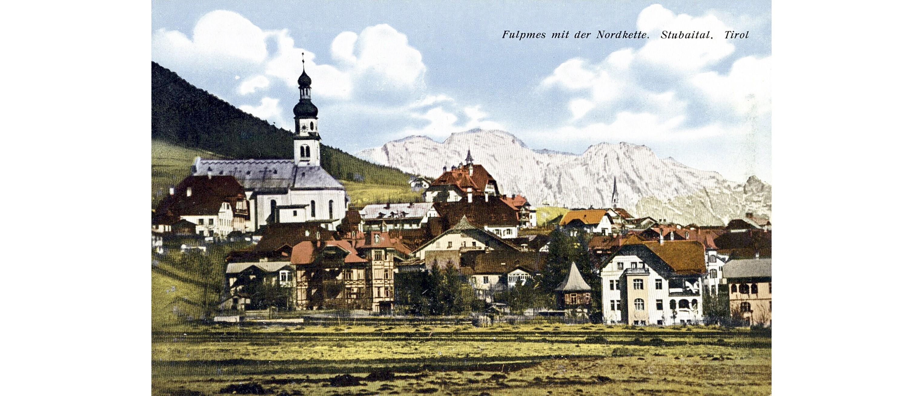 Fulpmes 1920, Häuser