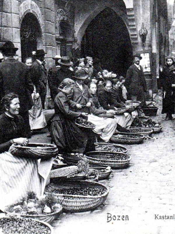 Bozen 1900, Kastanienhändlerinnen