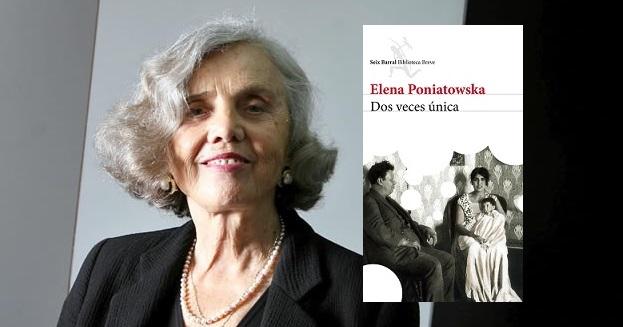 Resultado de imagen de elena poniatowska dos veces unica