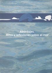 Abordajes, mitos y reflexiones sobre el mar
