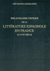 Bibliographie critique de la littérature espagnole en France