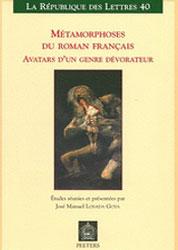 Metamorphoses du roman français